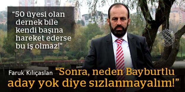 """Faruk Kılıçaslan: """"Türkiye'de adeta Bayburt yılı yaşanıyor!"""""""
