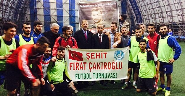 Şehit Fırat Çakıroğlu anısına turnuva