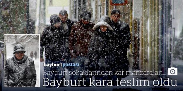 Kar, Bayburt'u esir aldı!