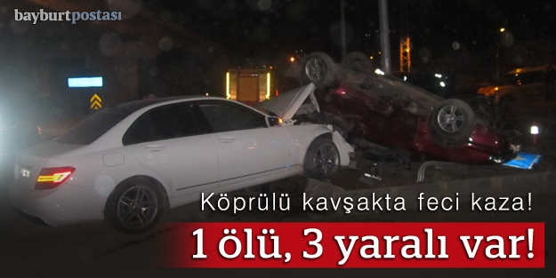 Köprülü Kavşağı'nda kaza: 1 ölü, 3 yaralı
