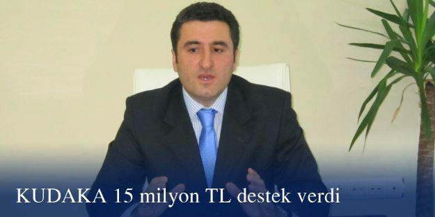 KUDAKA 15 milyon TL destek verdi