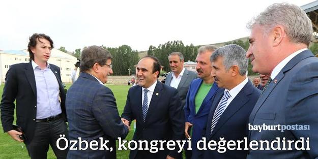 Milletvekili Özbek'ten kongre değerlendirmesi