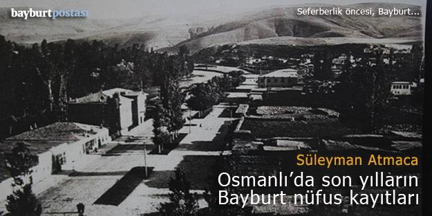Osmanlı'da son dönem Bayburt nüfus kayıtları