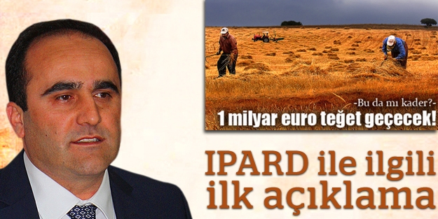 Özbek'ten IPARD ile ilgili ilk açıklama