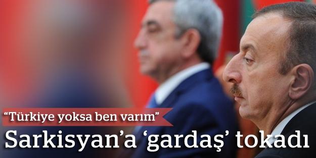 Sarkisyan'ın 'Türkiye' suçlamasına Aliyev'den sert cevap