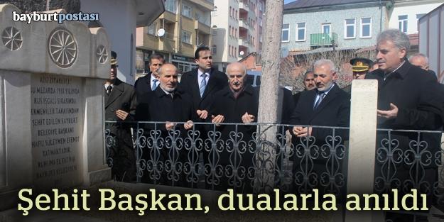 Şehit Başkan, mezarı başında anıldı
