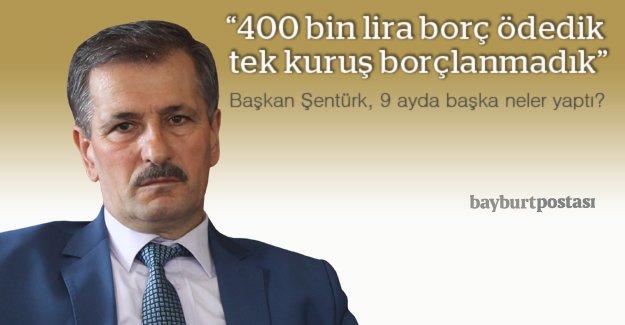 """Şentürk, """"9 ayda 400 bin lira borç ödedik"""""""