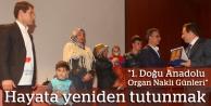 1. Doğu Anadolu Organ Nakli Günleri umut dağıttı