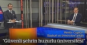 Rektör Coşkun, Bayburt Üniversitesi'ni anlattı