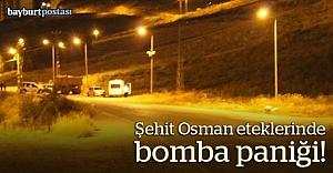 Şehit Osman eteklerinde bomba paniği