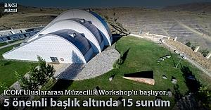 Türkiye bu workshop'a ilk kez evsahipliği yapıyor