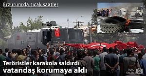 Terör saldırısının ardından Erzurum'da sıcak saatler