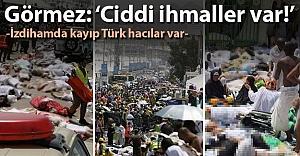 """Görmez: """"İzdihamda kayıp Türk hacılar var"""""""