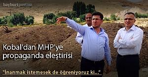 Kobal'dan MHP'ye propaganda eleştirisi