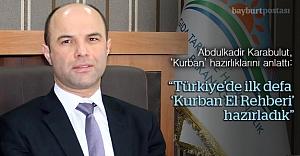 Türkiye'de bir ilk, 'Kurban El Rehberi'