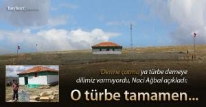"""Ağbal açıkladı: """"Sancaktar'ın türbesi yeniden yapılıyor"""""""