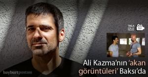 """Ali Kazma'nın """"akan görüntüleri"""" Baksı'da…"""