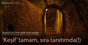 Aydıntepe'de 3 bin yıllık sırlar sokağı
