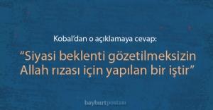 Kobal, Burç#039;un o açıklamasına...