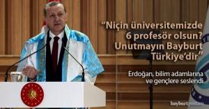Erdoğan, bilim adamları ve gençlere seslendi