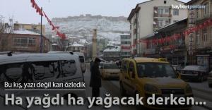 Bayburt'a nihayet kar düştü