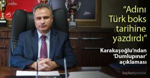 Karakaşoğlu'ndan Dumlupınar'a tebrik