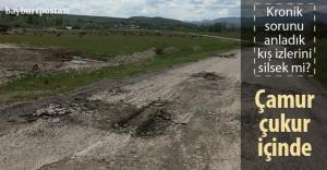 Bayburt köy yolları tamirat bekliyor