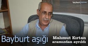 Mahmut Kırtan, aramızdan ayrıldı