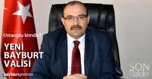 Yeni Bayburt Valisi İsmail Ustaoğlu...