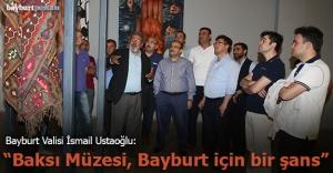 Vali Ustaoğlu'ndan Baksı Müzesi'ne ziyaret