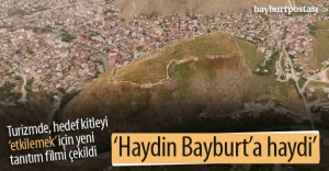'Haydin Bayburt#039;a Haydi filminin...
