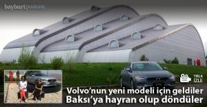 Volvo, amiral gemisini Baksı#039;da...