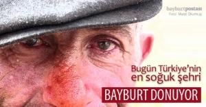 Bugün Türkiye'nin en soğuk şehri: Bayburt