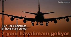Yedi yeni havalimanı geliyor