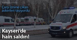 Kayseri'de hain saldırı!