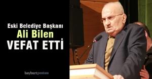 Eski Başkan Ali Bilen, vefat etti