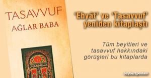 Ağlar Baba'nın 'Ebyât' ve 'Tasavvuf'u yeniden kitaplaştı