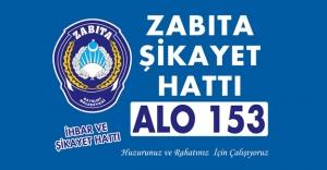 'ALO 153 Zabıta Şikayet Hattı' hizmete başladı