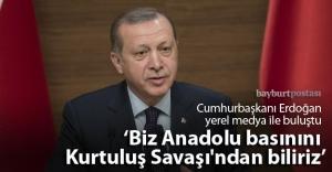 Cumhurbaşkanı Erdoğan yerel medya ile buluştu
