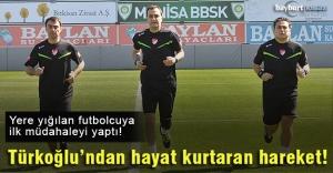 Türkoğlu, hayat kurtardı!