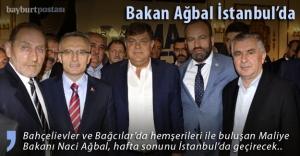 Bakan Ağbal İstanbul'da
