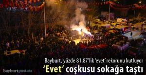 Bayburt 'evet' rekorunu kutluyor