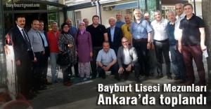 Bayburt Lisesi Mezunları Ankara'da toplandı