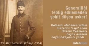 Generalliği tebliğ edilemeden şehit düşen asker: Sabri Bey