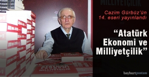 Gürbüz'den 'Atatürk Ekonomi ve Milliyetçilik' adlı eser