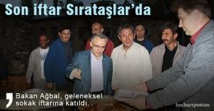 Bakan Ağbal, son iftarını Sırataşlar'da yaptı