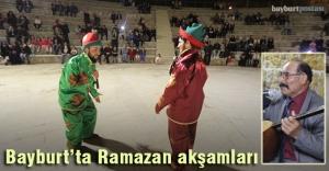 Bayburt'ta Ramazan akşamları
