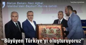quot;Büyüyen Türkiye#039;yi oluşturuyoruzquot;