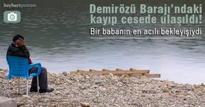 Demirözü Barajı'nda kaybolan kişinin cansız bedenine ulaşıldı