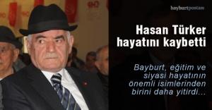 Eğitimci ve siyasetçi Türker, hayatını kaybetti